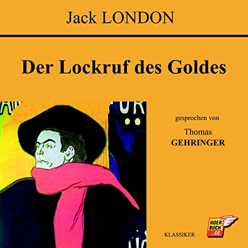 Der Lockruf des Goldes audiobook cover art