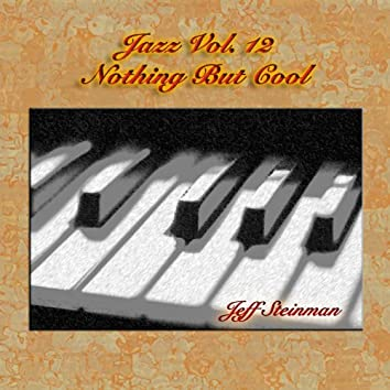 Jazz Vol. 12: Nothing But Cool