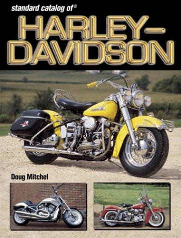 Standard Catalog of Harley-Davidson Motorcycles: 1903-2003