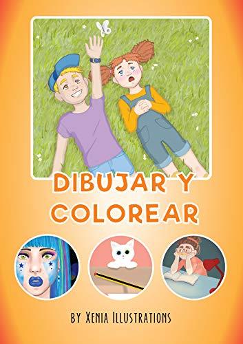 Dibujar y Colorear para niños: Haz que los niños incrementen su imaginación y se diviertan con el Libro Dibujar y Colorear (Libro para Dibujar y Colorear niños y niñas nº 1)