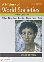 History of World Societies, Value Edition 10e V1 & LaunchPad for A History of World Societies 10e (Six Month Access) 1319007031 Book Cover