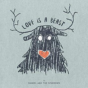 Love is a Beast