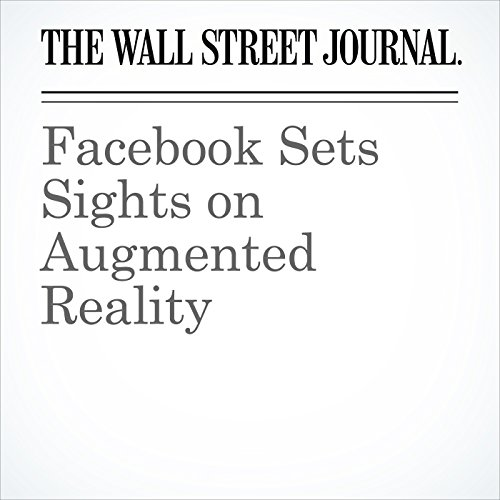 Facebook Sets Sights on Augmented Reality copertina