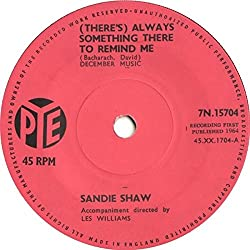 Sandie Shaw (There's) Always something there to Remind me UK 45 7