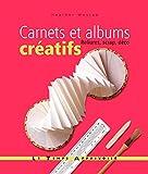 Carnets et albums créatifs - Relikures, scrap, déco
