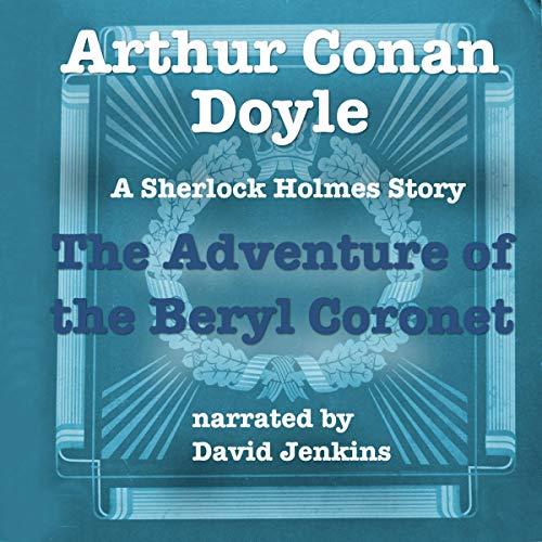 The Adventure of the Beryl Coronet audiobook cover art