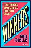 Winners: El método para ganar clientes en la era de Amazon (Conecta)