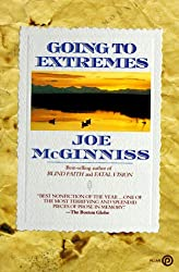 Books Set In Alaska, Going to Extremes by Joe McGinniss - alaska books, alaska novels, alaska literature, alaska fiction, alaska, alaska authors, alaska travel, best books set in alaska, popular alaska books, alaska reads, books about alaska, alaska reading challenge, alaska reading list, alaska history, alaska travel books, alaska books to read, novels set in alaska, books to read about alaska, usa books, book challenge, books and travel, travel reading list, reading list, reading challenge, books to read, books around the world, alaska culture, anchorage books, juneau books