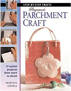 Pergamano Parchment Craft (Step-By-Step Crafts)