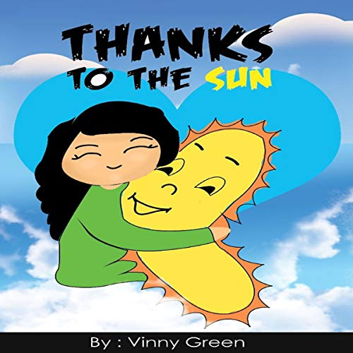 Thanks to the Sun Audiobook By Vinny Green cover art