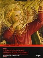 Il tabernacolo dei Linaioli del Beato Angelico restaurato. Restituzioni 2011 e A.R.P.A.I. per un capolavoro