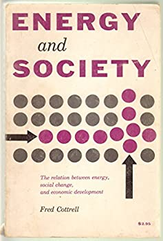 Paperback Energy and Society; the Relation Between Energy, Social Change, and Economic Development Book