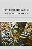 PETER THE SHOEMAKER - PEDRO EL ZAPATERO (Bilingual...