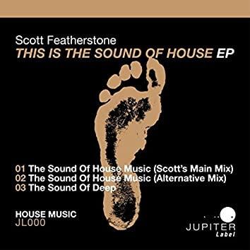 This Is The Sound Of House EP