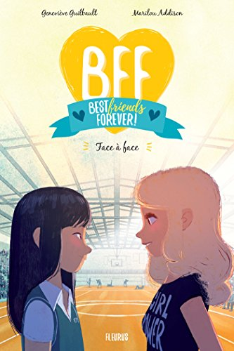 Face à face (BFF t. 2) (French Edition)