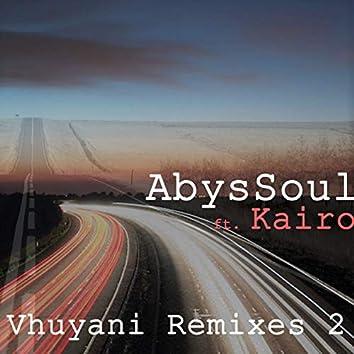 Vhuyani Remixes 2