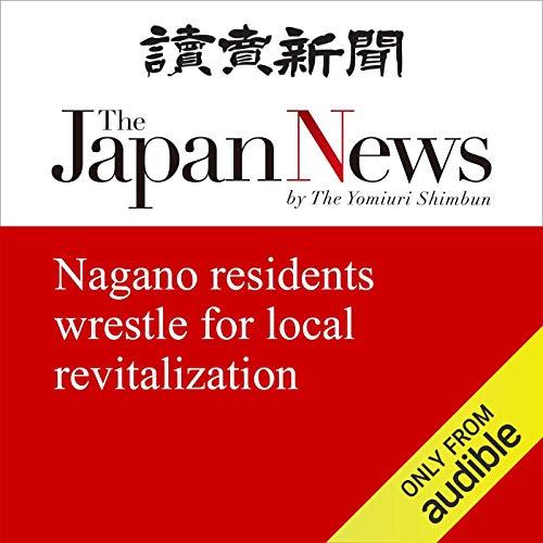 Nagano residents wrestle for local revitalization cover art