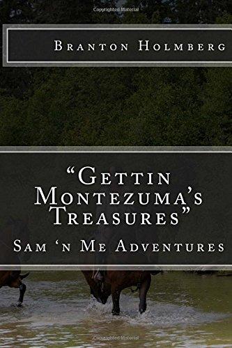 Goin Back Fer Montezuma's Treasures: Volume 33 [Lingua Inglese]