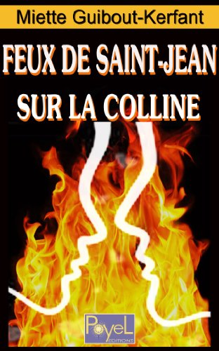 Feux de Saint-Jean sur la Colline (French Edition)