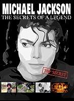 Michael Jackson: The Secret of a Legend [DVD] [Import]