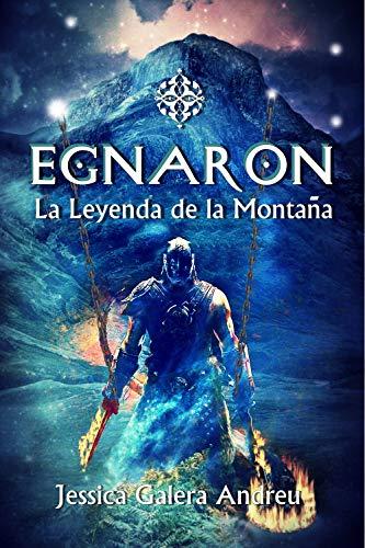 Egnaron: La leyenda de la montaña