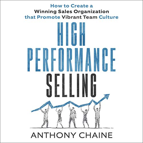 High Performance Selling Audiobook By Anthony S. Chaine cover art