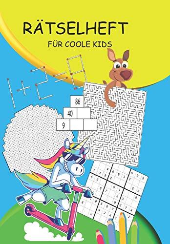 Rätselheft für coole Kids: Rätselblock für Kinder ab 10 Jahre | Rätselbuch das Spaß macht mit Wortsuche, Sudokus, Zahlenrätsel, Labyrinth, Silbenrätsel ...