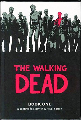 The Walking Dead Book 1: Bk. 1