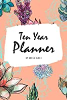 10 Year Planner - 2020-2029 (6x9 Softcover Monthly Planner)