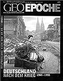 Geo Epoche 9/2001: Deutschland nach dem Krieg 1945 - 1955 - Michael Schaper