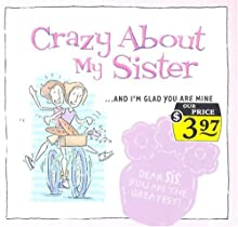Crazy about My Sister