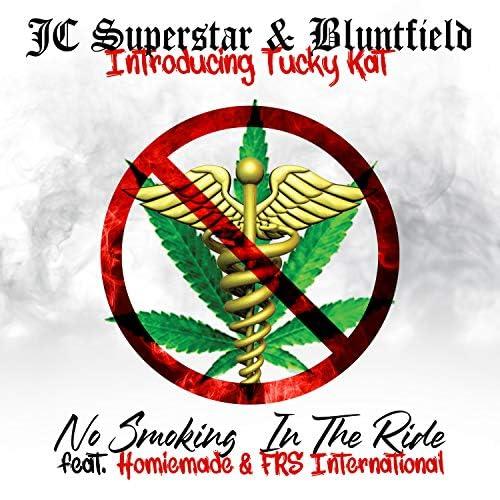 JC Superstar & Bluntfield feat. Tucky Kat, Homiemade & FRS International