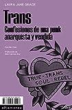 Trans: Confesiones de una punk anarquista y vendida: 05 (Sotavento)