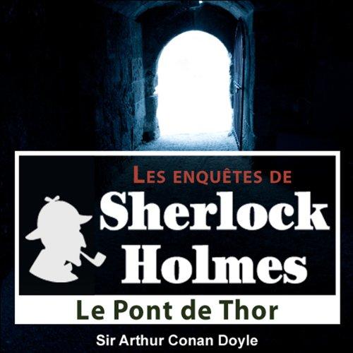 Couverture de Le pont de Thor (Les enquêtes de Sherlock Holmes 53)