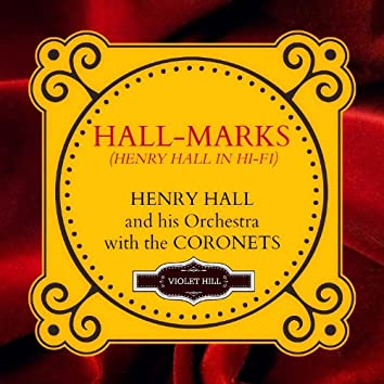 Hall-Marks: Henry Hall in Hi-Fi
