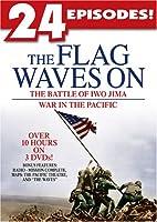 Flag Waves On: Battle of Iwo Jima / War in Pacific [DVD]