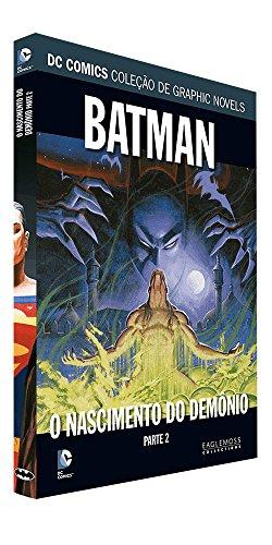 DC Graphic Novels. Batman. O Nascimento do Demônio. Parte 2