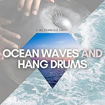 Ocean Waves and Hang Drums