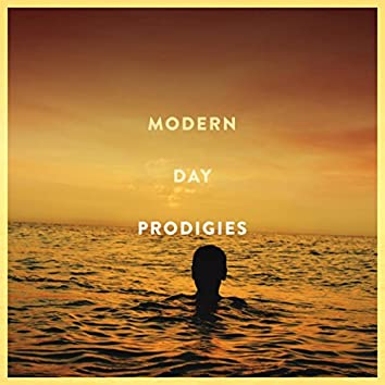 Modern Day Prodigies
