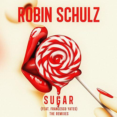 Robin Schulz feat. Francesco Yates