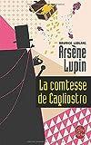 La Comtesse de Cagliostro: 12 (Arsène Lupin)