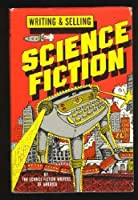 Writing and Selling Science Fiction