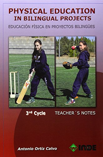 Physical Education in bilingual Projects. 3rd cycle/ Educaci
