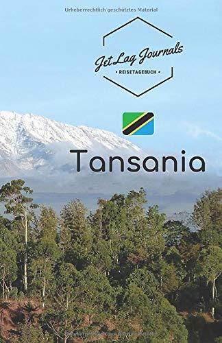 JetLagJournals • Reisetagebuch Tansania: Erinnerungsbuch zum Ausfüllen | Reisetagebuch zum Selberschreiben für den Tansania Trip