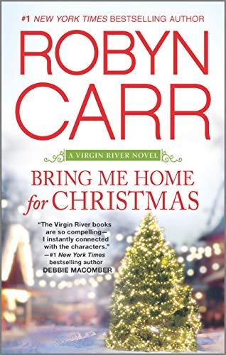 Bring Me Home for Christmas (A Virgin River Novel, 14)