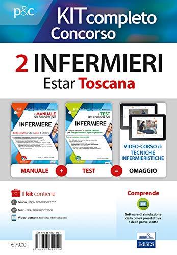 Kit completo concorso Infermieri Estar Toscana : Il manuale dei concorsi per infermiere-I test dei concorsi per infermiere. Con software di simulazione