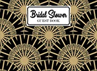 """Bridal Shower Guest Book: Premium Mandalas Cover Bridal Shower Guest Book, Bridal Shower Guest Book And Gift Recorder, 150 Pages, Size 8.25""""x6"""" by Minna Schmitz"""
