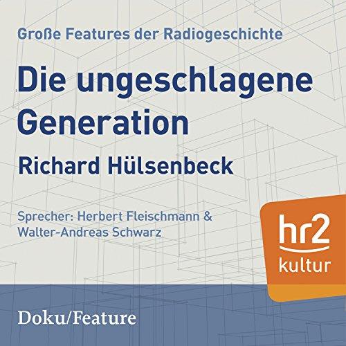 Die ungeschlagene Generation audiobook cover art