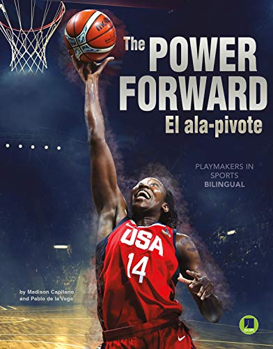 Playmakers in Sports: The Power Forward – Rourke NonFiction Reader, Grades 3–9: El ala-pívot (English Edition)