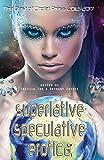 Superlative Speculative Erotica: The Best of Circlet Press 2012-2017